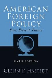Cover of: American foreign policy by Glenn P. Hastedt
