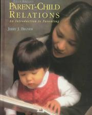 Cover of: Parent-child relations by Jerry J. Bigner