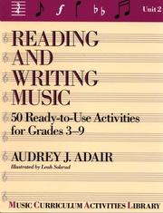 Cover of: Reading and writing music by Audrey J. Adair-Hauser