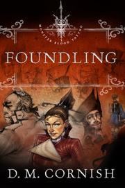 Cover of: Foundling (Monster Blood Tattoo, Book 1) by D.M. Cornish
