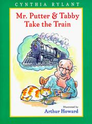 Cover of: Mr. Putter &amp; Tabby take the train by Cynthia Rylant