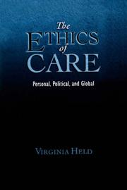 Cover of: The ethics of care by Virginia Held