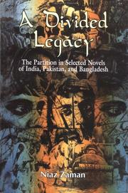 Cover of: A divided legacy by Niaz Zaman