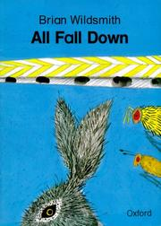 Cover of: All Fall Down by Brian Wildsmith
