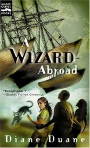 Cover of: A wizard abroad by Diane Duane