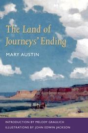 Cover of: The  land of journeys&#39; ending by Mary Austin