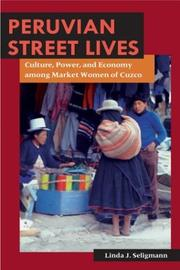 Cover of: Peruvian Street Lives by Linda J. Seligmann