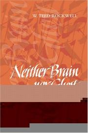 Cover of: Neither Brain nor Ghost by W. Teed Rockwell