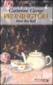 Cover of: After the Ball (Pennington) by Catherine George
