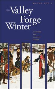 Cover of: The Valley Forge winter by Wayne K. Bodle