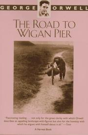 Cover of: The Road to Wigan Pier by George Orwell
