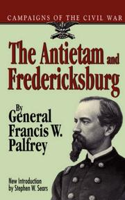 Cover of: The Antietam and Fredericksburg by Francis Winthrop Palfrey