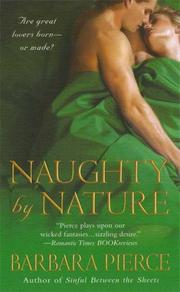 Cover of: Naughty by Nature by Barbara Pierce