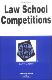 Cover of: Law school competitions in a nutshell by Larry L. Teply