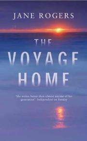 Cover of: The voyage home by Rogers, Jane