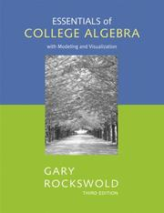 Cover of: Essentials of College Algebra with Modeling and Visualization by Gary K. Rockswold