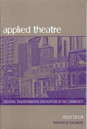 Cover of: Applied theatre by Philip Taylor