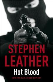 Cover of: Hot Blood by Stephen Leather