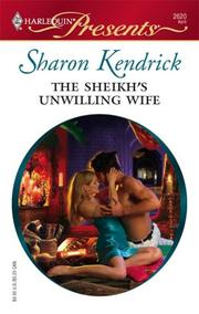 Cover of: The Sheikh's Unwilling Wife by Sharon Kendrick