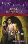 Cover of: To The Rescue by Jean Barrett