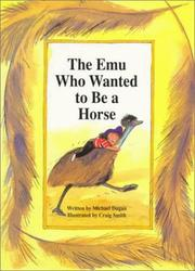 Cover of: The emu who wanted to be a horse by Michael Dugan