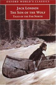 Cover of: The son of the wolf by Jack London