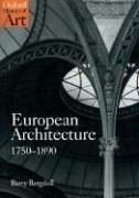 Cover of: European architecture 1750-1890 by Barry Bergdoll
