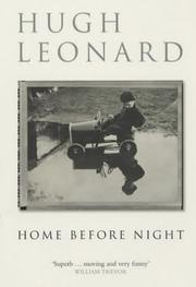 Cover of: Home Before Night (Methuen Biography) by Leonard, Hugh.