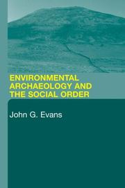 Cover of: Environmental archaeology and the social order by Evans, John G.