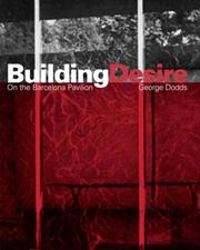 Cover of: Building Desire by George Dodds