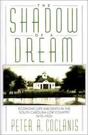 Cover of: The Shadow of a Dream by Peter A. Coclanis