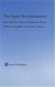 Cover of: The quiet revolutionaries by Susan Pearman Hudson