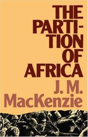 Cover of: The partition of Africa, 1880-1900 and European imperialism in the nineteenth century by John M. MacKenzie