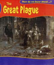Cover of: The Great Plague (How Do We Know About?) by Deborah Fox