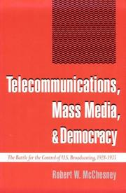Cover of: Telecommunications, Mass Media, and Democracy by Robert Waterman McChesney