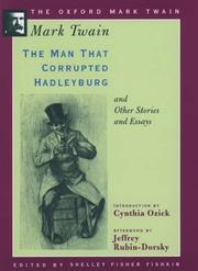 Cover of: The man that corrupted Hadleyburg and other stories and essays by Mark Twain