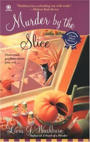 Cover of: Murder By the Slice by Livia J. Washburn