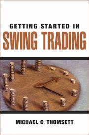 Cover of: Getting Started in Swing Trading (Getting Started in) by Michael C. Thomsett