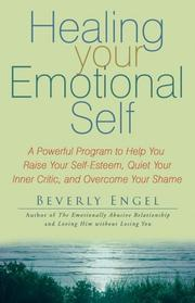 Cover of: Healing Your Emotional Self by Beverly Engel