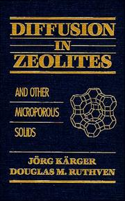 Cover of: Diffusion in zeolites and other microporous solids by Jorg Kärger