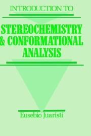 Cover of: Introduction to stereochemistry and conformational analysis by Eusebio Juaristi