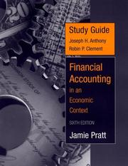 Cover of: Study Guide to accompany Financial Accounting in an Economic Context by Jamie Pratt