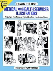 Cover of: Ready-to-Use Medical and Health Services Illustrations (Clip Art) by Tom Tierney