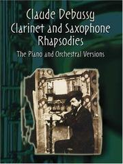 Cover of: Clarinet and Saxophone Rhapsodies by Claude Debussy