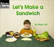 Cover of: Let&#39;s Make a Sandwich by Mary Hill, Hill, Mary