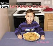 Cover of: Let's make cookies by Hill, Mary