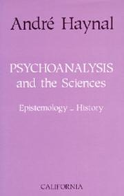 Cover of: Psychoanalysis and the sciences by André Haynal