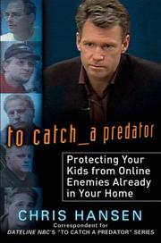 Cover of: To Catch a Predator by Chris Hansen