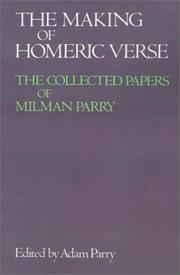 Cover of: The making of Homeric verse by Milman Parry