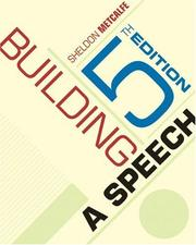 Cover of: Building a speech by Sheldon Metcalfe